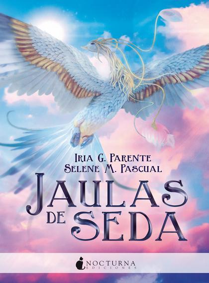 JAULAS DE SEDA.