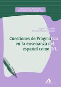 CUESTIONES DE PRAGMÁTICA EN LA ENSEÑANZA DEL ESPAÑOL COMO 2-L