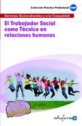 EL TRABAJADOR SOCIAL COMO TÉCNICO EN RELACIONES HUMANAS