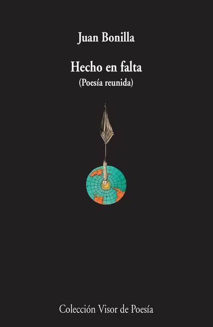 HECHO EN FALTA : POESÍA REUNIDA