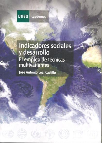 INDICADORSE SOCIALES Y DESARROLLO : EL EMPLEO DE TÉCNICAS MULTIVARIANTES
