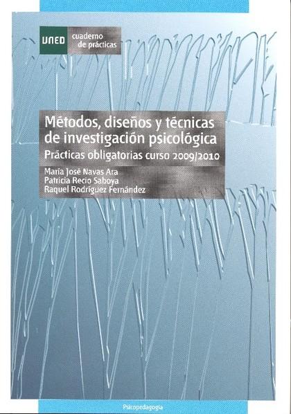 MÉTODOS, DISEÑOS Y TÉCNICAS DE INVESTIGACIÓN PSICOLÓGICA : PRÁCTICAS OBLIGATORIAS CURSO 2009/20
