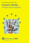 EUROPEAN IDENTITY : INDIVIDUAL, GROUP AND SOCIETY