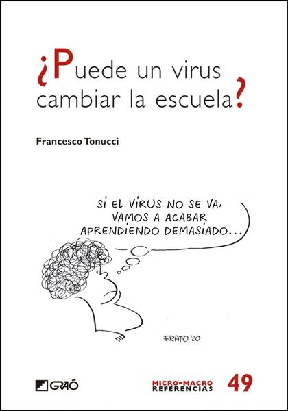 ¿PUEDE UN VIRUS CAMBIAR LA ESCUELA?.
