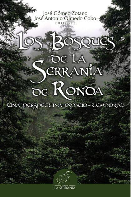 LOS BOSQUES DE LA SERRANIA DE RONDA