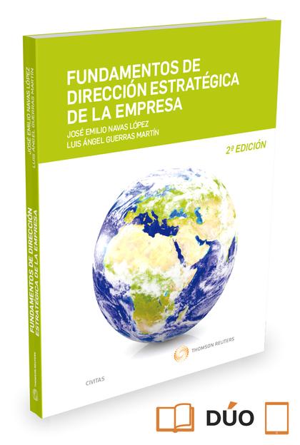 FUNDAMENTOS DE DIRECCIÓN ESTRATÉGICA DE LA EMPRESA (PAPEL+E-BOOK).