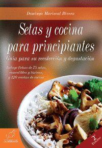 SETAS Y COCINA PARA PRINCIPIANTES (2ª ED.).