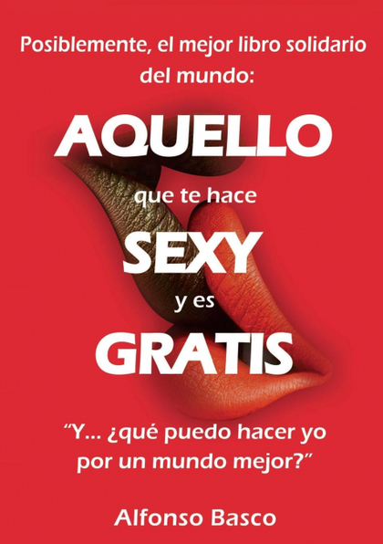 AQUELLO QUE TE HACE SEXY Y ES GRATIS
