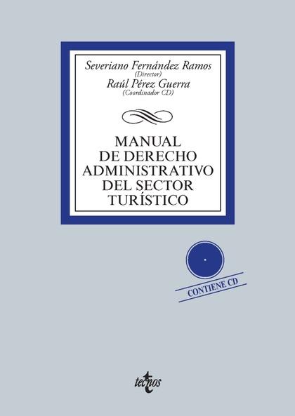MANUAL DE DERECHO ADMINISTRATIVO DEL SECTOR TURÍSTICO