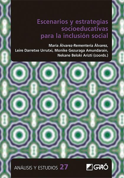 ESCENARIOS Y ESTRATEGIAS SOCIOEDUCATIVAS PARA LA INCLUSIÓN SOCIAL.