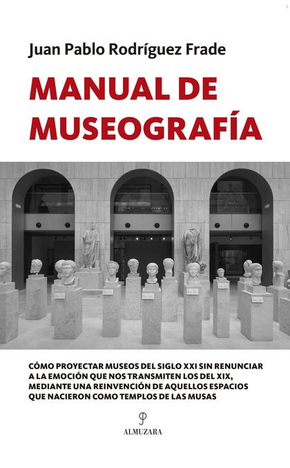 MANUAL DE MUSEOGRAFÍA.