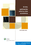 EL IVA: OPTIMIZACIÓN ANTE LA CRISIS ECONÓMICA. OPTIMIZACION ANTE LA CRISIS ECONOMICA