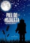 PIEL DE HOJALATA