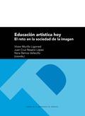 EDUCACIÓN ARTÍSTICA HOY                                                         EL RETO EN LA S