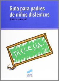 GUIA PARA PADRES DE NIÑOS DISLEXICOS