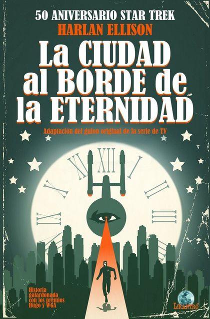 STAR TREK, LA CIUDAD AL BORDE DE LA ETERNIDAD