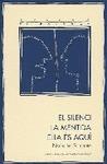 EL SILENCI, LA MENTIDAELLA ES AQUI