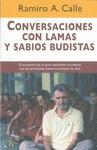 CONVERSACIONES CON LAMAS Y SABIOS BUDISTAS : EL ENCUENTRO DE UN GRAN MEDITADOR OCCIDENTAL CON L