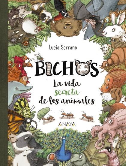 BICHOS. LA VIDA SECRETA DE LOS ANIMALES