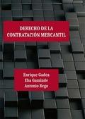 DERECHO DE LA CONTRATACION MERCANTIL