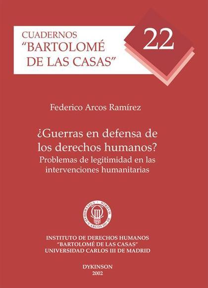 ¿Guerras en defensa de los derechos humanos?