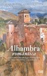 ALHAMBRA ROMANTICA. LOS COMIENZOS DE LA RESTAURACION ARQUITECTONICA EN ESPAÑA.