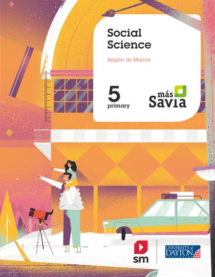 SOCIAL SCIENCE. 5 PRIMARY. MÁS SAVIA. MURCIA.