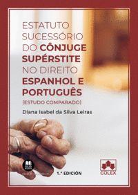 ESTATUTO SUCESSORIO DO CONJUGE SUPERSTITE NO DIREITO ESPANH.