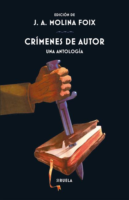 CRÍMENES DE AUTOR. UNA ANTOLOGÍA