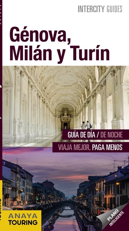 GÉNOVA, MILÁN Y TURÍN.