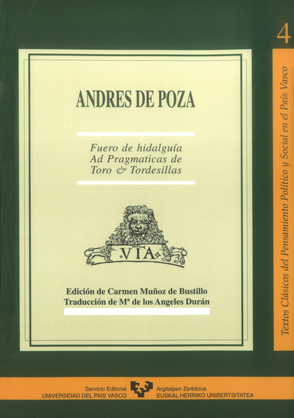 ANDRÉS DE POZA : FUERO DE HIDALGUÍA ´AD PRAGMÁTICAS DE TORO & TORDESILLAS´