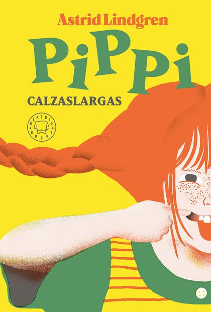 PIPPI LANGSTRUMP. TODAS LAS HISTORIAS