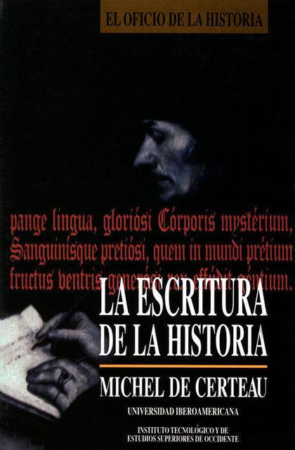 LA ESCRITURA DE LA HISTORIA