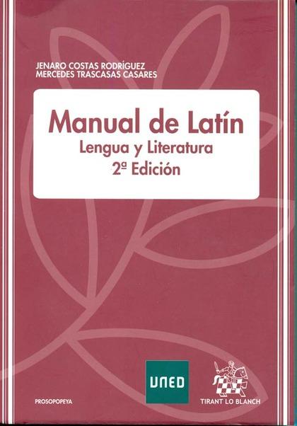 MANUAL DE LATÍN : LENGUA Y LITERATURA