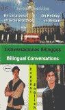 CONVERSACIONES BILÍNGÜES = BILINGUAL CONVERSATIONS. DE VACACIONES EN UK = ON HOLIDAYS IN THE UK