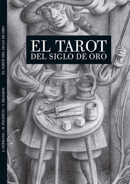 EL TAROT DEL SIGLO DE ORO.