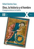 DIOS, LA HISTORIA Y EL HOMBRE