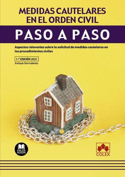 PASO A PASO. MEDIDAS CAUTELARES EN EL ORDEN CIVIL