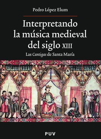 Interpretando la música medieval del siglo XIII