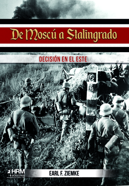 DE MOSCU A STALINGRADO