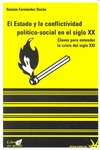 EL ESTADO Y LA CONFLICTIVIDAD POLITICO-SOCIAL EN EL S.XX