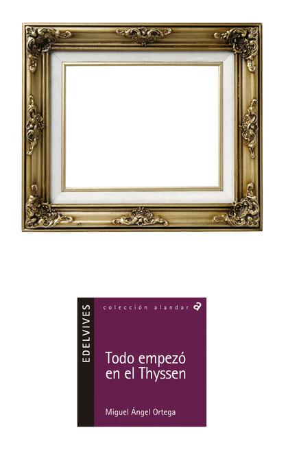 TODO EMPEZÓ EN EL THYSSEN
