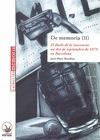 DE MEMORIA II : EL DUELO DE LA INOCENCIA : UN DÍA DE SEPTIEMBRE DE 1973 EN BARCELONA