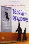 SEMANA SANTA DE SEVILLA : TEORÍAS Y REALIDADES