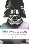 LADO OSCURO DE GOOGLE,EL