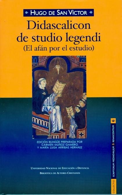 DIDASCALICÓN DE STUDIO LEGENDI (EL AFÁN POR EL ESTUDIO)