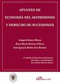APUNTES DE ECONOMÍA DEL MATRIMONIO Y DERECHO DE SUCESIONES