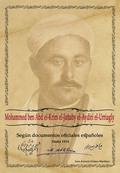 MOHAMME BEN EL-KRIM EL-JATTABY EL-AYDIRI. SEGUN DOCUMENTOS OFICIALES ESPAÑOLES HASTA 1714