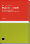 EFUSIÓN Y TORMENTO. EL RELATO DE LOS CUERPOS.HISTORIA DEL PUEBLO EN EL SIGLO XVIII