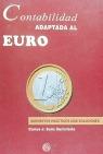 CONTABILIDAD ADAPTADA AL EURO: SUPUESTOS PRÁCTICOS CON SOLUCIONES